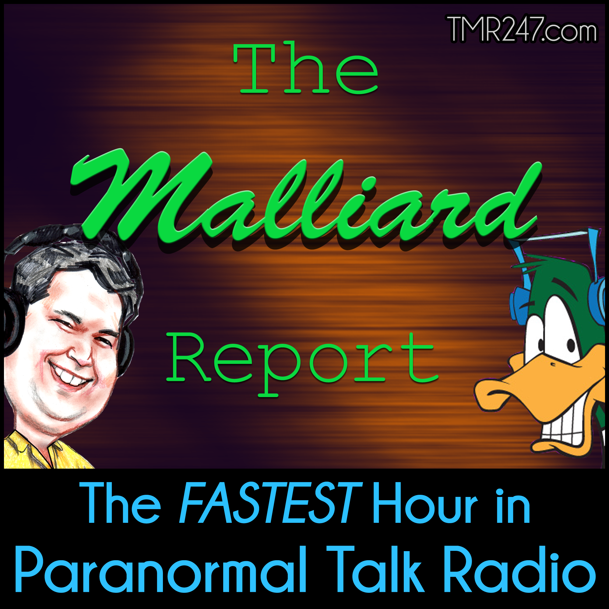 The Malliard Report- The Fastest Hour in Paranormal Talk Radio